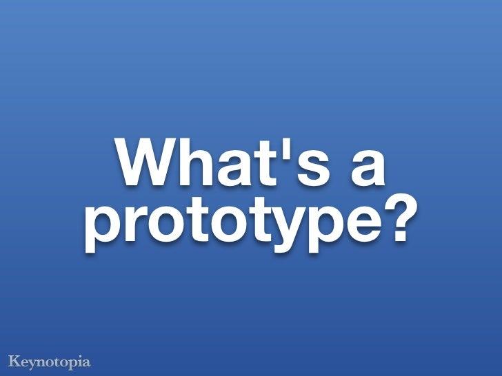 How to prototype like a pro Slide 3