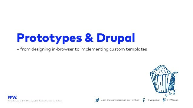 Prototypes and drupal for Drupal custom view template