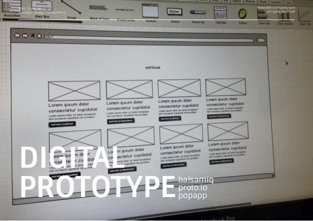 With Company Strategic Design Consultancy www.with-company.com all rights reserved DIGITAL PROTOTYPE balsamiq proto.io pop...