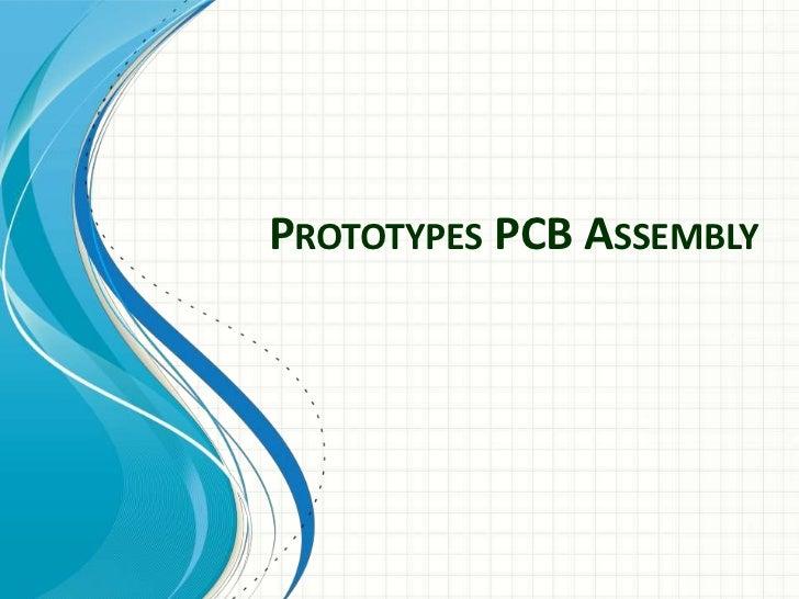 PROTOTYPES PCB ASSEMBLY