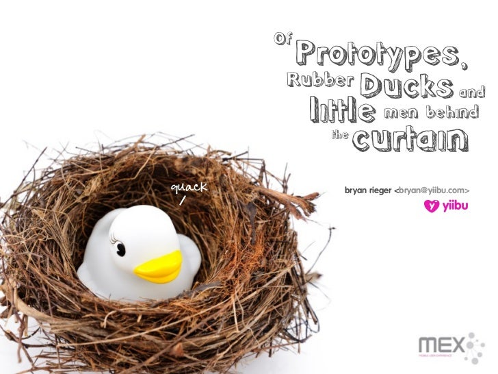 Of          Prototypes,          Rubber                 Ducks and            little men behind              the           ...