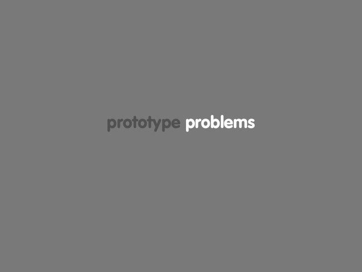 prototype problems