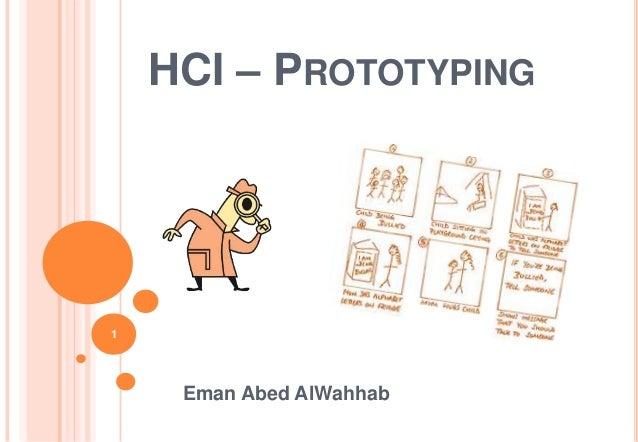 HCI – PROTOTYPING Eman Abed AlWahhab 1