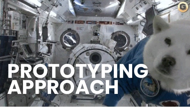 PROTOTYPING APPROACH