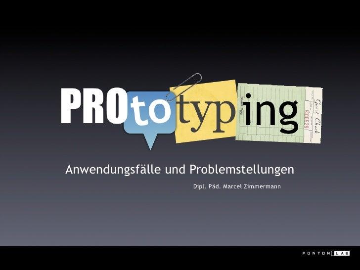 Anwendungsfälle und Problemstellungen                     Dipl. Päd. Marcel Zimmermann