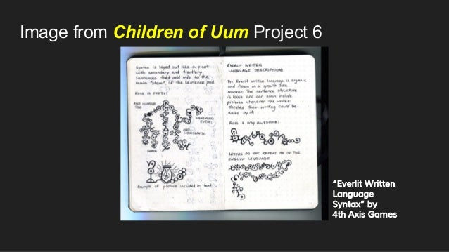 """Image from Children of Uum Project 6 """"Everlit Written Language Syntax"""" by 4th Axis Games"""