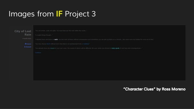 """Images from IF Project 3 """"Character Clues"""" by Ross Moreno"""