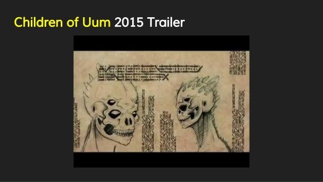 Children of Uum 2015 Trailer
