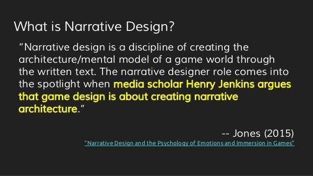 """What is Narrative Design? """"Narrative design is a discipline of creating the architecture/mental model of a game world thro..."""