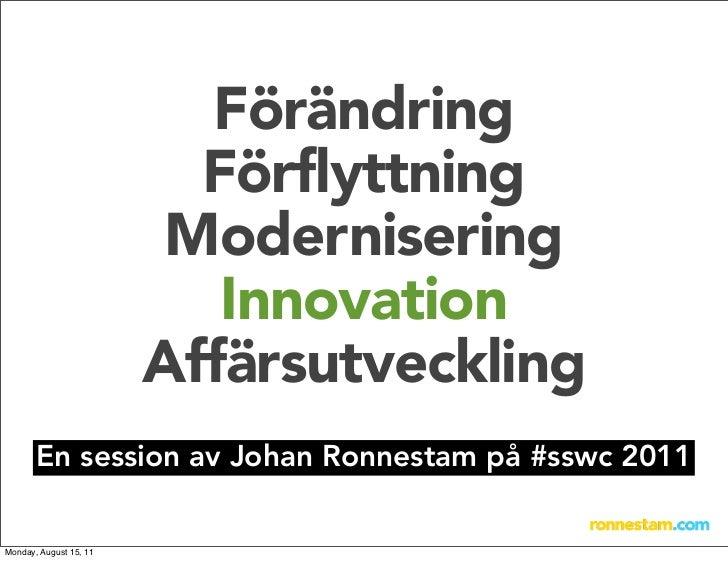 Förändring                          Förflyttning                         Modernisering                           Innovatio...