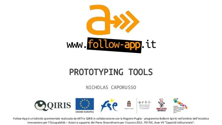 www.follow-app.it                                                      PROTOTYPING TOOLS                                  ...