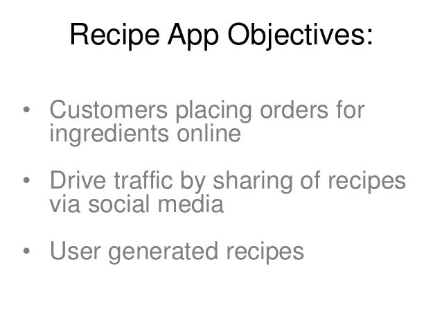 Recipe App Requirements: 1. Quick and easy way to find a recipe  2. Users can access over 10,000 recipes 3. Promotional ar...