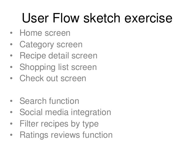 The 6-8-5 sketch exercise • Sketch 6 to 8 interface ideas in 5 minutes • Keep sketches rough! • Goal is to collaborate eff...