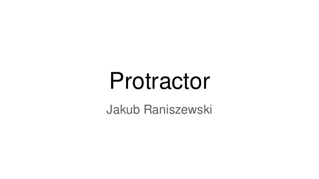 Protractor Jakub Raniszewski