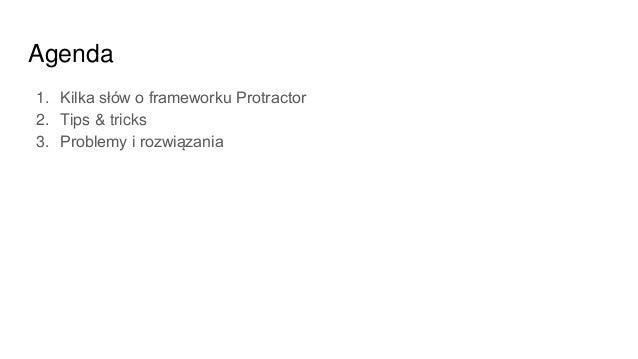 TGT#18 - End-to-end testing using Protractor - Jakub Raniszewski Slide 2