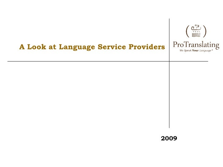 A Look at Language Service Providers 2009