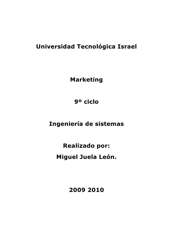 Universidad Tecnológica Israel               Marketing              9º ciclo      Ingeniería de sistemas           Realiza...