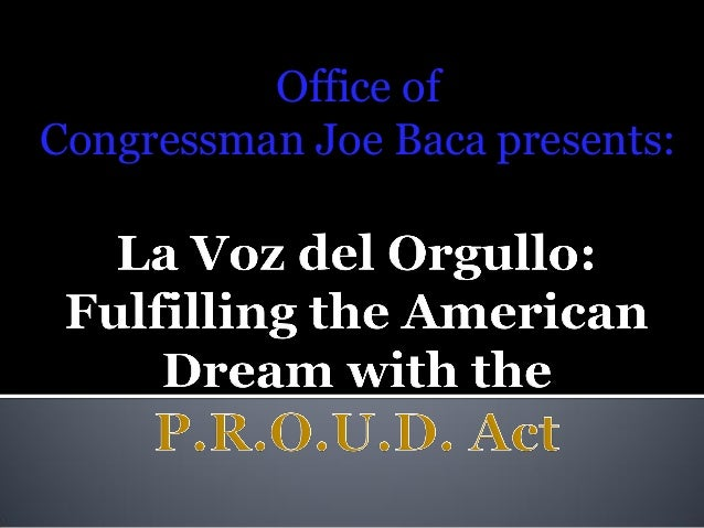 Office of Congressman Joe Baca presents: