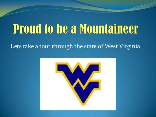 Lets take a tour through the state of West Virginia