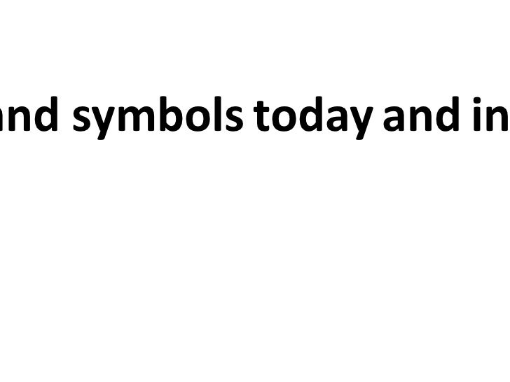 People and symbols   today   and   in the past
