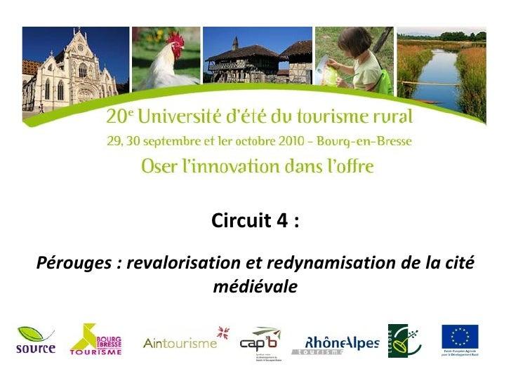 Circuit 4 :Pérouges : revalorisation et redynamisation de la cité                      médiévale