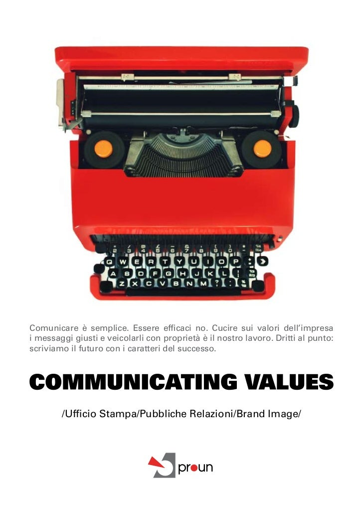 CollaborazioniprinCipaliComunicare è semplice. Essere efficaci no. Cucire sui valori dell'impresai messaggi giusti e veicol...