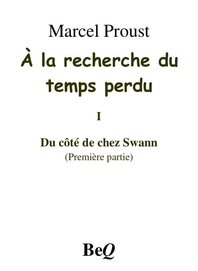 Marcel ProustÀ la recherche du   temps perdu             I  Du côté de chez Swann      (Première partie)          BeQ