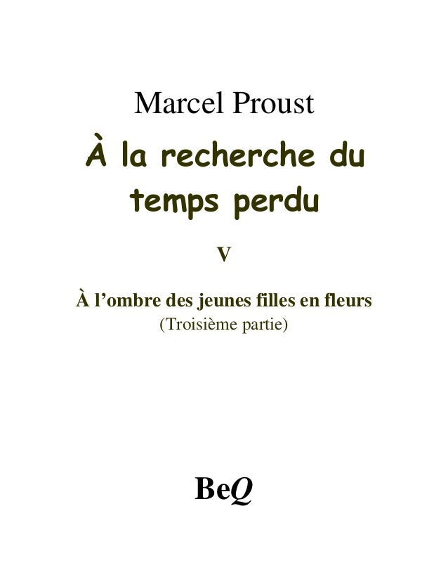 Marcel Proust À la recherche du temps perdu V À l'ombre des jeunes filles en fleurs (Troisième partie) BeQ