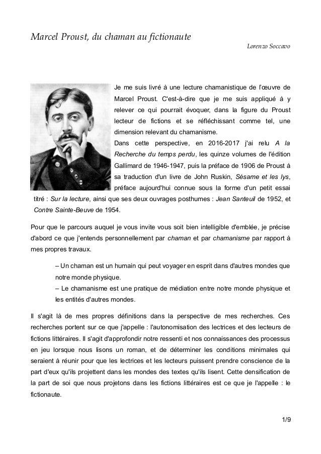 Marcel Proust, du chaman au fictionaute Lorenzo Soccavo Je me suis livré à une lecture chamanistique de l'œuvre de Marcel ...