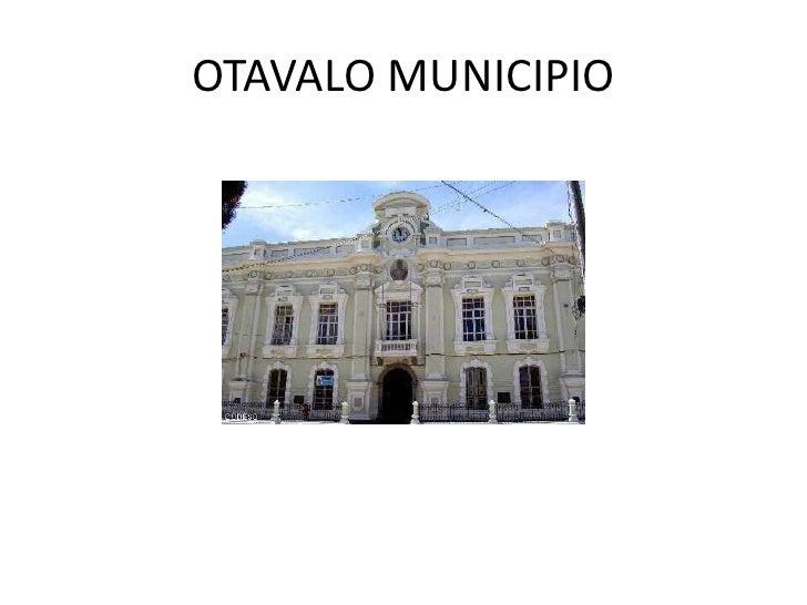 OTAVALO MUNICIPIO<br />