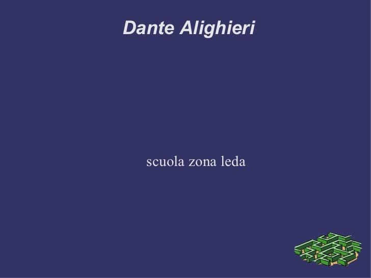 Dante Alighieri scuola zona leda