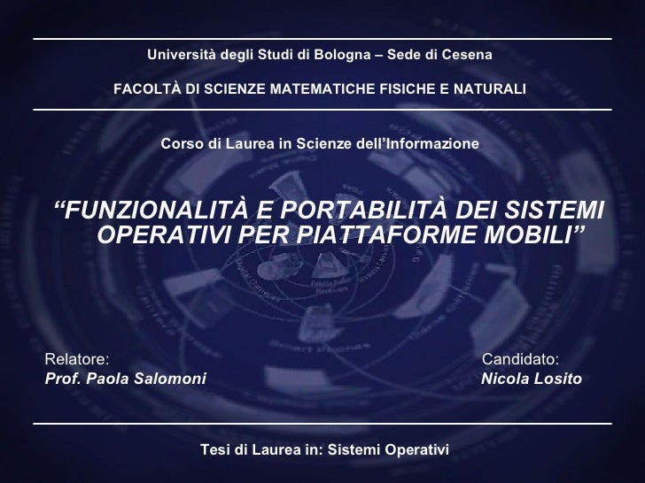 Università degli Studi di Bologna – Sede di Cesena   FACOLT À DI SCIENZE MATEMATICHE FISICHE E NATURALI Corso di Laurea in...