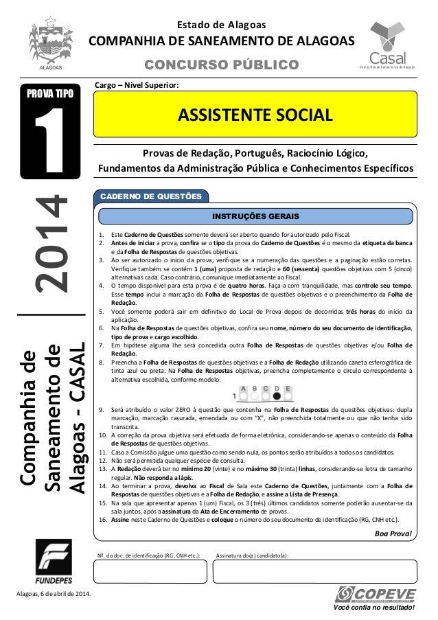 Estado de Alagoas COMPANHIA DE SANEAMENTO DE ALAGOAS CONCURSO PÚBLICO Nº. do doc. de identificação (RG, CNH etc.): Assinat...