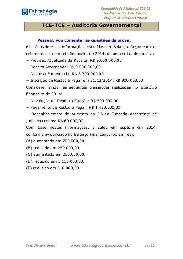 Contabilidade Pública p/ TCE-CE Analista de Controle Externo Prof. M. Sc. Giovanni Pacelli Prof. Giovanni Pacelli www.estr...