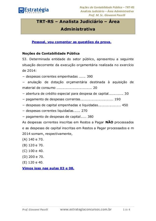 Noções de Contabilidade Pública – TRT-RS Analista Judiciário – Área Administrativa Prof. M. Sc. Giovanni Pacelli Prof. Gio...