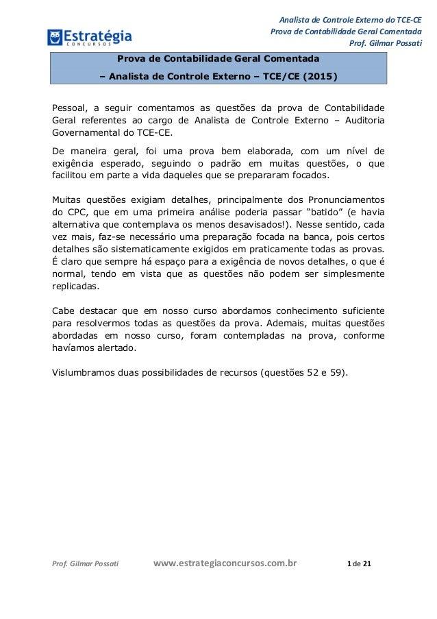 Analista de Controle Externo do TCE-CE Prova de Contabilidade Geral Comentada Prof. Gilmar Possati Prof. Gilmar Possati ww...