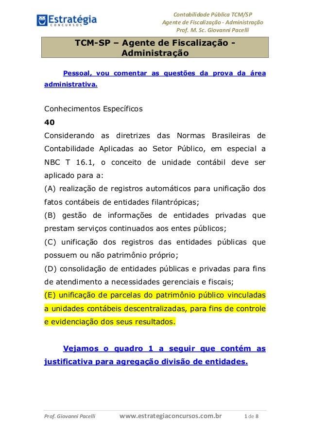 Contabilidade Pública TCM/SP Agente de Fiscalização - Administração Prof. M. Sc. Giovanni Pacelli Prof. Giovanni Pacelli w...