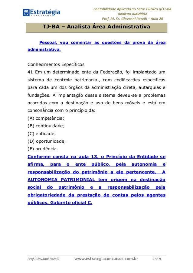 Contabilidade Aplicada ao Setor Público p/TJ-BA Analista Judiciário Prof. M. Sc. Giovanni Pacelli – Aula 20 Prof. Giovanni...