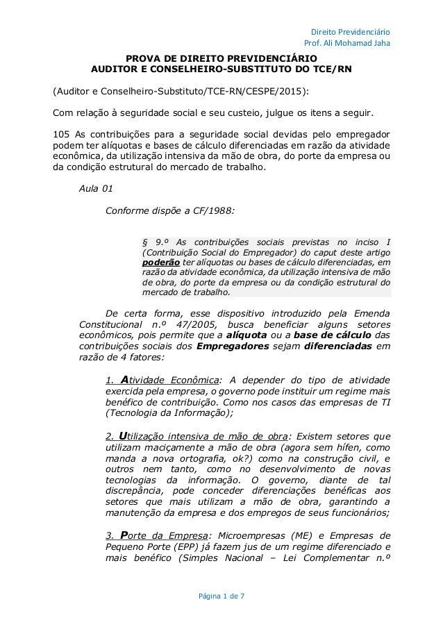 Direito Previdenciário Prof. Ali Mohamad Jaha Página 1 de 7 PROVA DE DIREITO PREVIDENCIÁRIO AUDITOR E CONSELHEIRO-SUBSTITU...