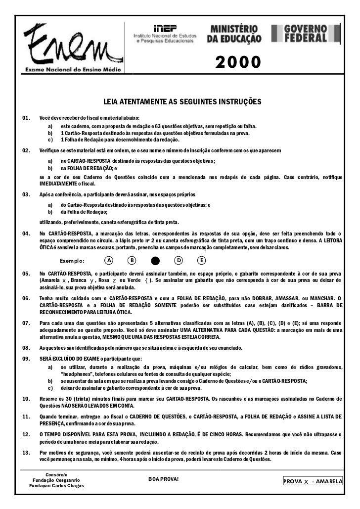 2000                                   LEIA ATENTAMENTE AS SEGUINTES INSTRUÇÕES01.   Você deve receber do fiscal o materia...