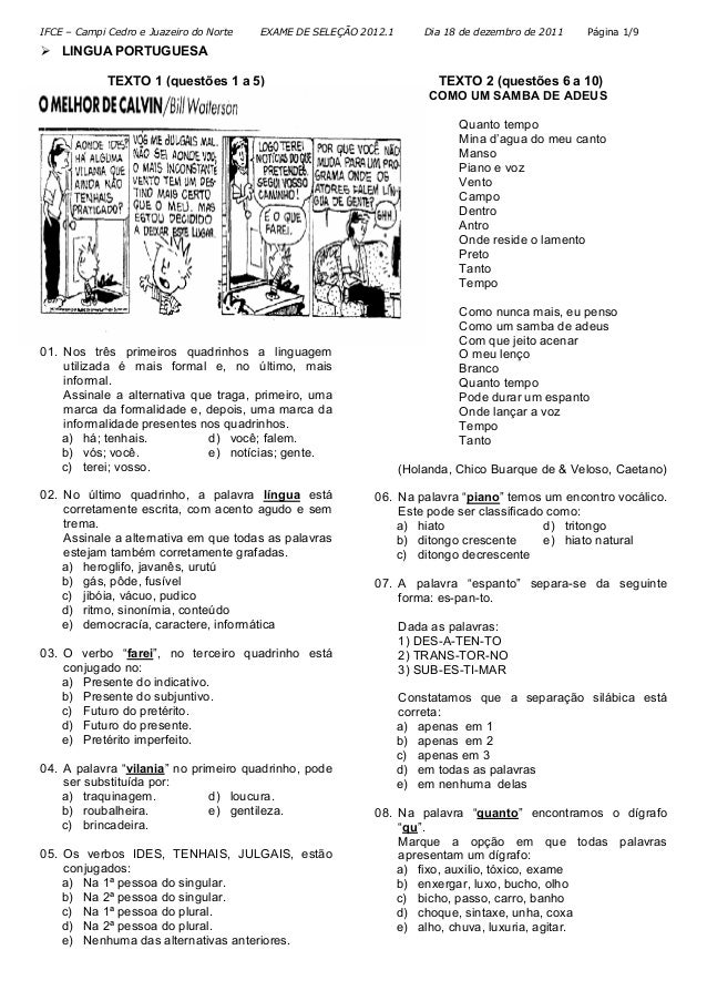 IFCE – Campi Cedro e Juazeiro do Norte EXAME DE SELEÇÃO 2012.1 Dia 18 de dezembro de 2011 Página 1/9 LINGUA PORTUGUESA TEX...