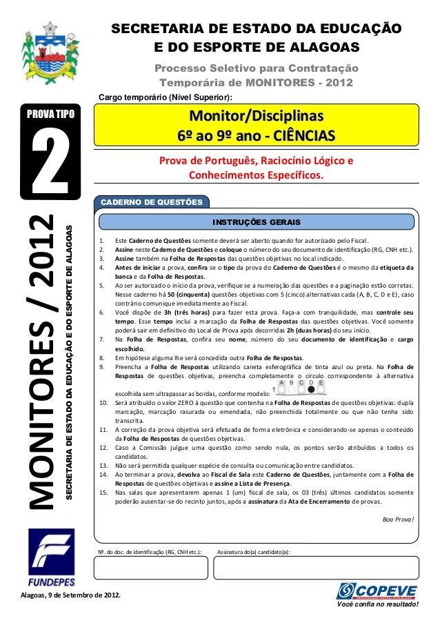 SECRETARIA DE ESTADO DA EDUCAÇÃO E DO ESPORTE DE ALAGOAS  Processo Seletivo para Contratação Temporária de MONITORES - 201...