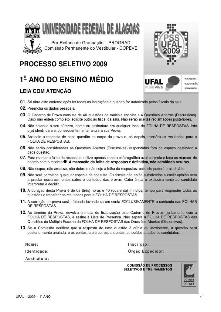 Pró-Reitoria de Graduação – PROGRAD                 Comissão Permanente do Vestibular - COPEVE     PROCESSO SELETIVO 2009 ...
