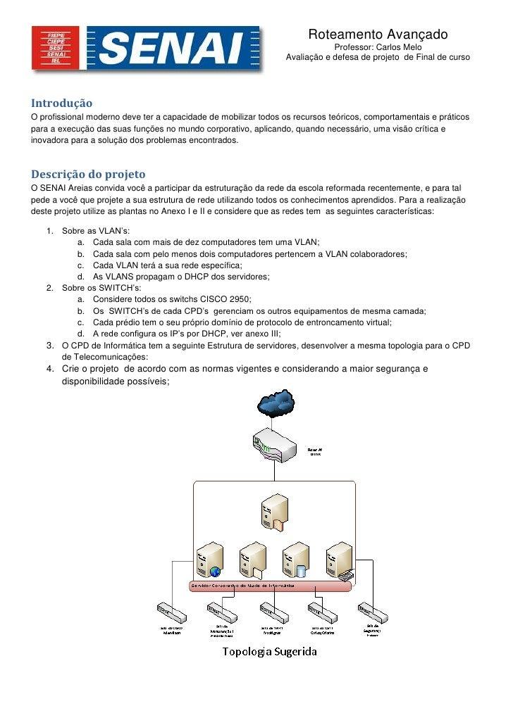 Roteamento AvançadoProfessor: Carlos MeloAvaliação e defesa de projeto  de Final de curso<br />Introdução<br />O profissio...