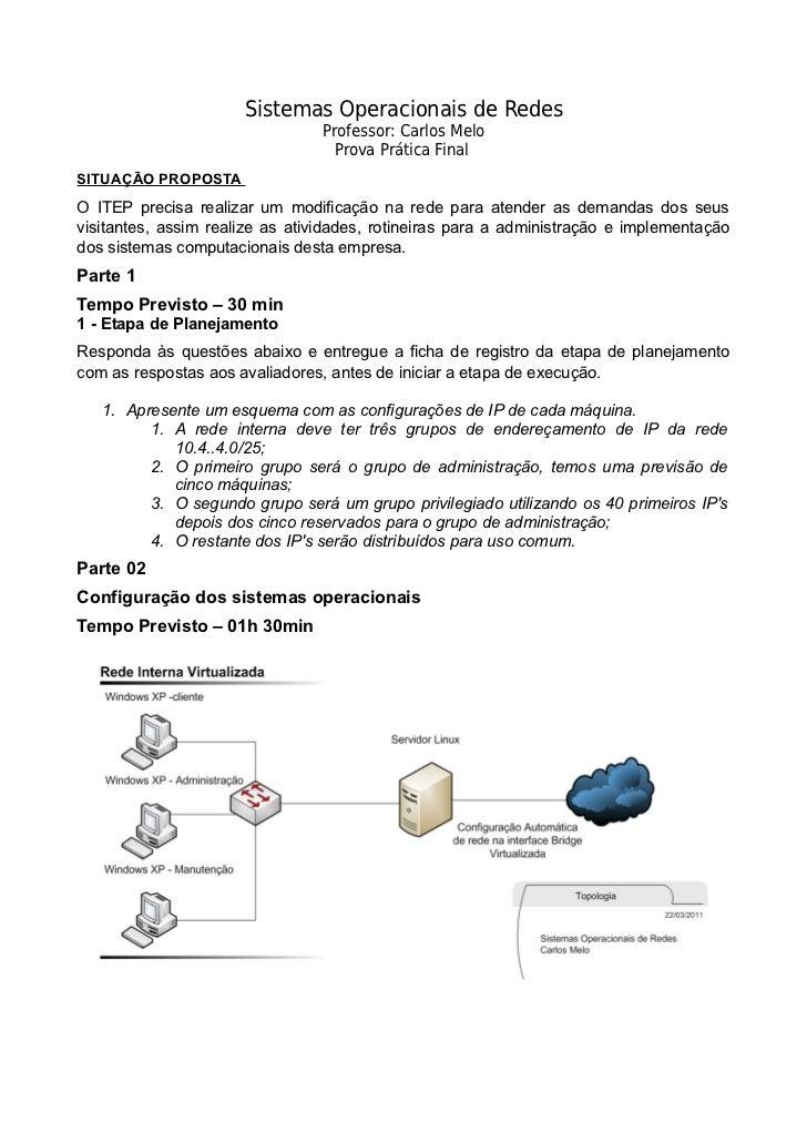 Sistemas Operacionais de Redes                                 Professor: Carlos Melo                                   Pr...