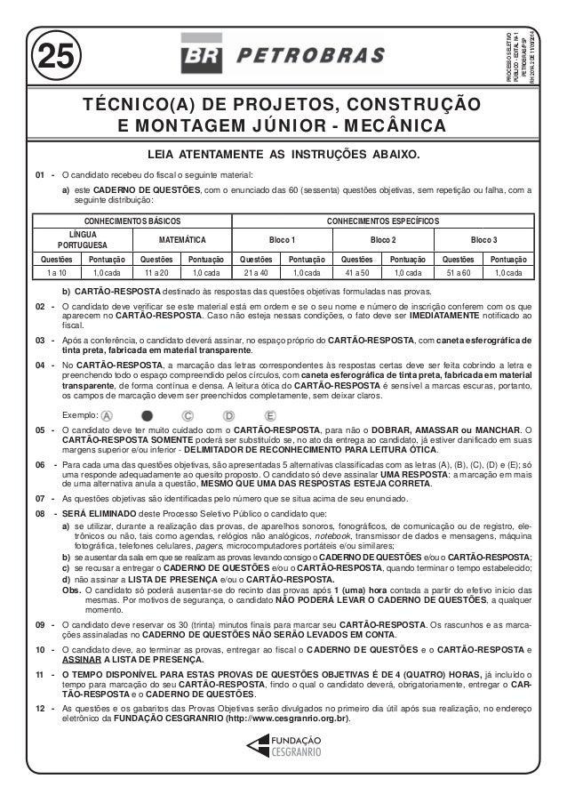 LEIA ATENTAMENTE AS INSTRUÇÕES ABAIXO.  01 - O candidato recebeu do fiscal o seguinte material:  a) este CADERNO DE QUESTÕ...