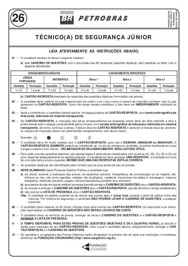 LEIA ATENTAMENTE AS INSTRUÇÕES ABAIXO. 01 - O candidato recebeu do fiscal o seguinte material: a) este CADERNO DE QUESTÕES...