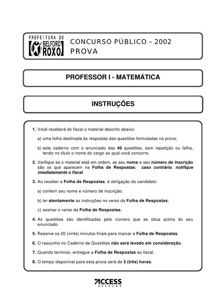 CONCURSO PÚBLICO – 2002                   PROVA                 PROFESSOR I - MATEMÁTICA                               INS...
