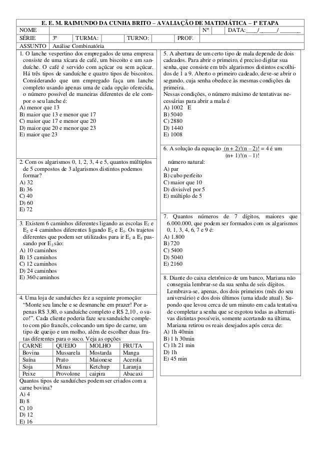 E. E. M. RAIMUNDO DA CUNHA BRITO – AVALIAÇÃO DE MATEMÁTICA – 1ª ETAPA NOME Nº DATA:____/______/ _______ SÉRIE 3º TURMA: TU...