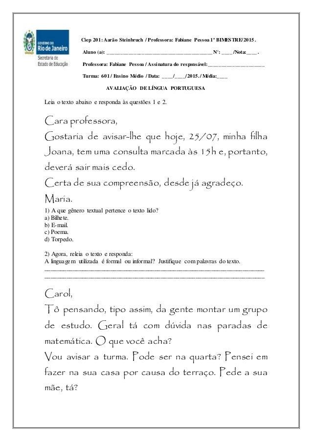 Ciep 201: Aarão Steinbruch / Professora: Fabiane Pessoa 1º BIMESTRE/2015. Aluno (a): _____________________________________...